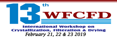 13 WFCFD international workshop on crystallization, filteration & drying